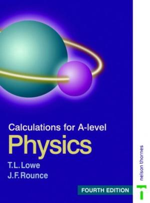 Book cover Calculations for A-level Physics