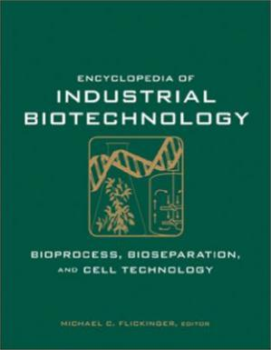 पुस्तक कवर Encyclopedia of Industrial Biotechnology, Bioprocess, Bioseparation, and Cell Technology, 7 Volume Set (Part I)