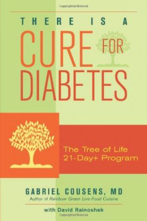 La couverture du livre There Is a Cure for Diabetes: The Tree of Life 21-Day+ Program