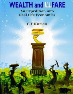 Book cover Wealth and Illfare: An Expedition through Real Life Economics