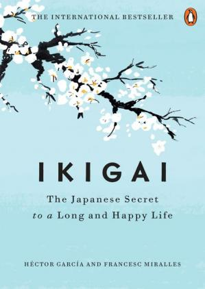 Book cover Ikigai: The Japanese Secret to a Long and Happy Life