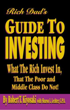 Book cover Rich Dad's Guide to Investing: What the Rich Invest in That the Poor and Middle Class Do Not!
