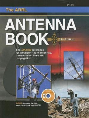 Buchdeckel The ARRL Antenna Book: The Ultimate Reference for Amateur Radio Antennas, Transmission Lines And Propagation (Arrl Antenna Book)