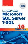Book cover Microsoft SQL Server T-SQL in 10 Minutes, Sams Teach Yourself