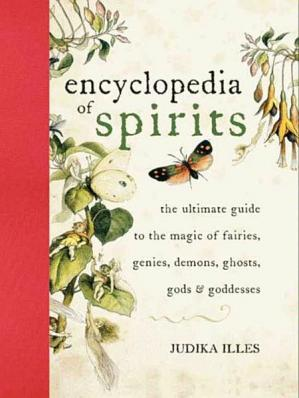 A capa do livro Encyclopedia of Spirits: The Ultimate Guide to the Magic of Fairies, Genies, Demons, Ghosts, Gods & Goddesses