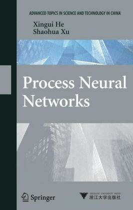 Okładka książki Process Neural Networks: Theory and Applications