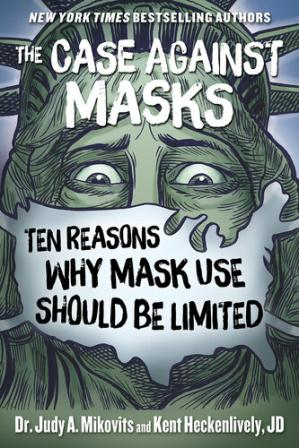 Book cover The Case Against Masks