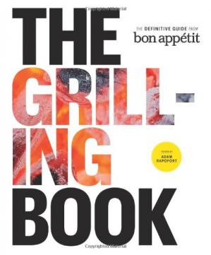 ปกหนังสือ The Grilling Book: The Definitive Guide from Bon Appetit