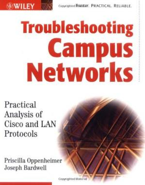 Copertina Troubleshooting Campus Networks: Practical Analysis of Cisco and LAN Protocols