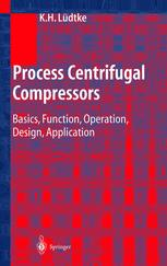 Book cover Process Centrifugal Compressors: Basics, Function, Operation, Design, Application