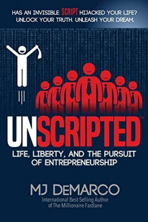 Book cover UNSCRIPTED: Life, Liberty, and the Pursuit of Entrepreneurship