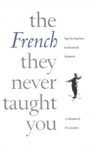 غلاف الكتاب French They Never Taught You