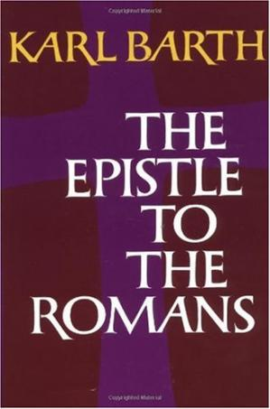 Book cover The Epistle to the Romans (Sixth Edition, Translation of Der Römerbrief)