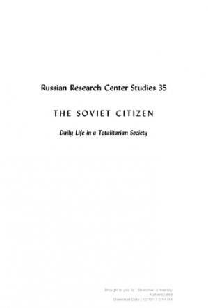 Book cover The Soviet Citizen: Daily Life in a Totalitarian Society
