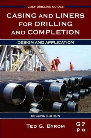 Book cover Casing and Liners for Drilling and Completion, Second Edition: Design and Application
