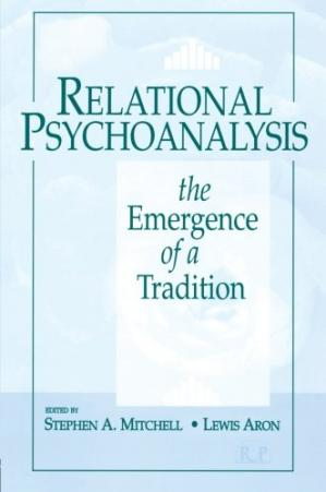 Couverture du livre Relational Psychoanalysis, Volume 14: The Emergence of a Tradition
