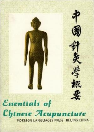 Okładka książki Essentials of Chinese Acupuncture