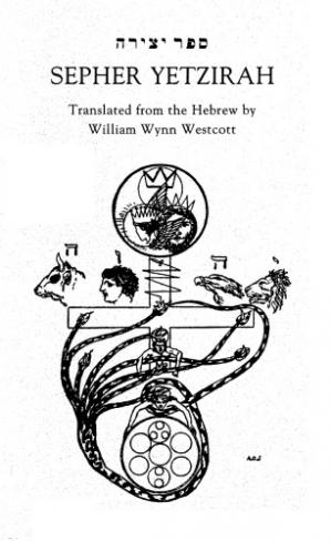 Book cover Sepher Yetzirah: the Book of Formation and the 32 Paths of Wisdom with Hebrew Text (Golden Dawn Studies No 3) (English and Hebrew Edition)