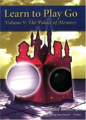 Обложка книги Learn to Play Go, Volume V: The Palace of Memory