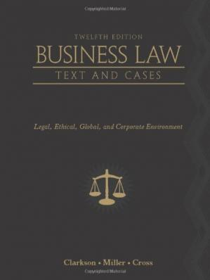Sampul buku Business Law: Text and Cases - Legal, Ethical, Global, and Corporate Environment, 12th Edition