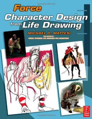Copertina Force: Character Design from Life Drawing