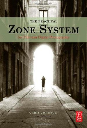 Обкладинка книги The Practical Zone System for Film and Digital Photography