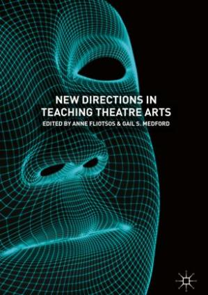 Book cover New Directions in Teaching Theatre Arts