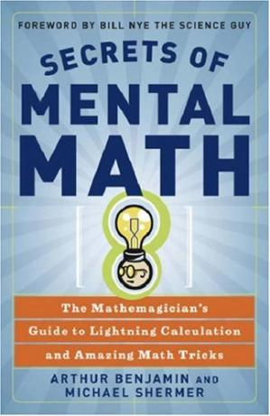 Обложка книги Secrets of Mental Math: The Mathemagician's Guide to Lightning Calculation and Amazing Math Tricks