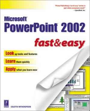 Book cover Microsoft PowerPoint 2002 fast & easy