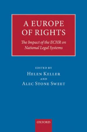 Book cover A Europe of Rights: the impact of the ECHR on national legal systems