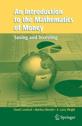 Book cover Introduction to the Mathematics of Money: Saving and Investing
