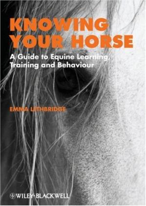 Portada del libro Knowing Your Horse: A Guide to Equine Learning, Training and Behaviour