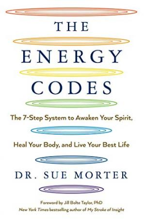 La couverture du livre The Energy Codes: The 7-Step System to Awaken Your Spirit, Heal Your Body, and Live Your Best Life