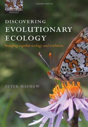 Book cover Discovering Evolutionary Ecology: Bringing Together Ecology and Evolution