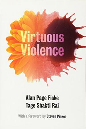 Sampul buku Virtuous Violence: Hurting and Killing to Create, Sustain, End, and Honor Social Relationships