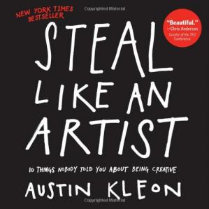 Sampul buku Steal Like an Artist: 10 Things Nobody Told You About Being Creative