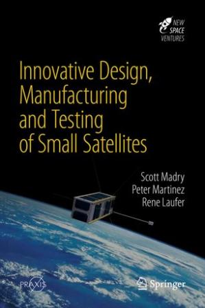 Book cover Innovative Design, Manufacturing and Testing of Small Satellites