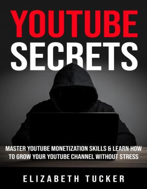 Book cover Youtube Secrets everything you wanted to know