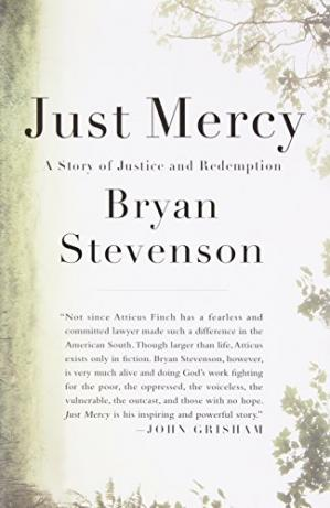 Book cover Just Mercy: A Story of Justice and Redemption
