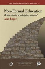 Book cover Non-Formal Education: Flexible Schooling or Participatory Education?