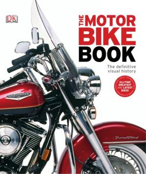 Book cover The Motorbike Book: The Definitive Visual History