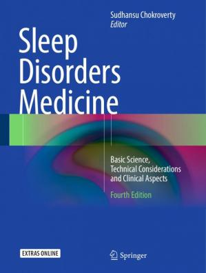 Couverture du livre Sleep Disorders Medicine : Basic Science, Technical Considerations and Clinical Aspects