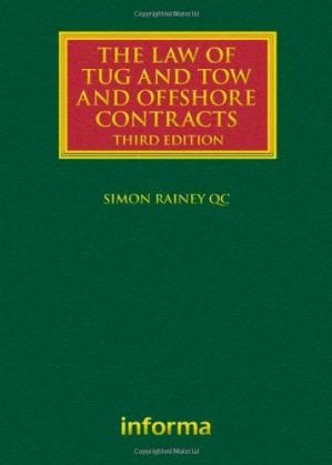 ปกหนังสือ The Law of Tug and Tow and Offshore Contracts
