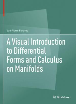 Okładka książki A Visual Introduction to Differential Forms and Calculus on Manifolds