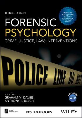 Book cover Forensic Psychology: Crime, Justice, Law, Interventions