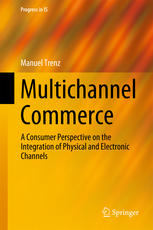 Book cover Multichannel Commerce: A Consumer Perspective on the Integration of Physical and Electronic Channels