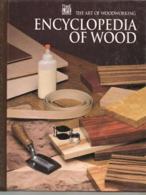 غلاف الكتاب The Art of Woodworking Encyclopedia of wood