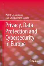 Book cover Privacy, Data Protection and Cybersecurity in Europe