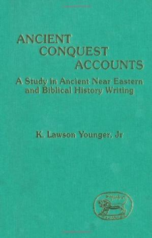 पुस्तक कवर Ancient Conquest Accounts: A Study in Ancient Near Eastern and Biblical History Writing (JSOTSup)