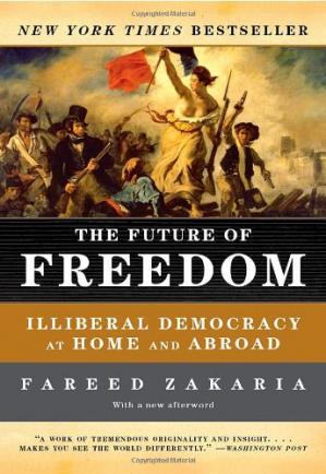 Book cover The Future of Freedom: Illiberal Democracy at Home and Abroad